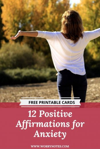 12 Positive Affirmations for Anxiety